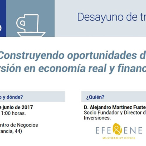 Construyendo oportunidades de inversión en economía real y financiera